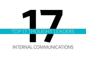 The Top 17 Thought Leaders in Internal Communications