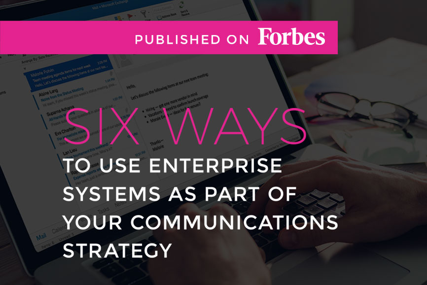 Six-Ways-To-Use-Enterprise-Systems-As-Part-Of-Your-Communications-Strategy.jpg