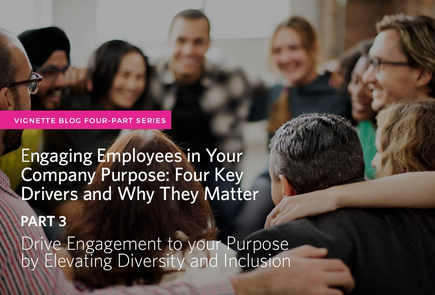 Engaging-Employees-in-your-Company-Purpose-diversity-and-inclusion.jpg