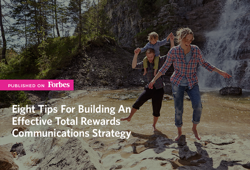 Eight-Tips-For-Building-An-Effective-Total-Rewards-Communications-Strategy.png