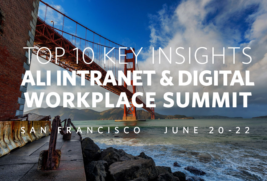 Top-10-KEY-INSIGHTS-ALI-7th-Intranet-Digital-Workplace-Summit-2017-Header.jpg