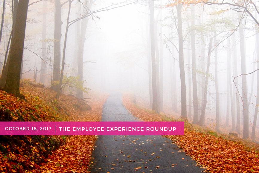 Employee-Experience-Round-Up-10-18-17.jpg