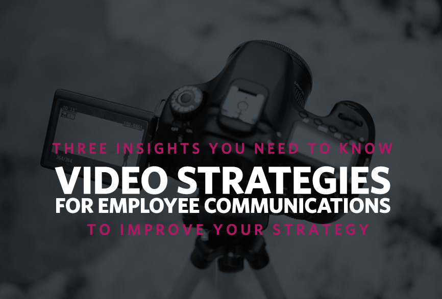 Video-for-Employee-Communication-3-Insights-You-Need-to-Know-to-Improve-Your-Strategy.jpg