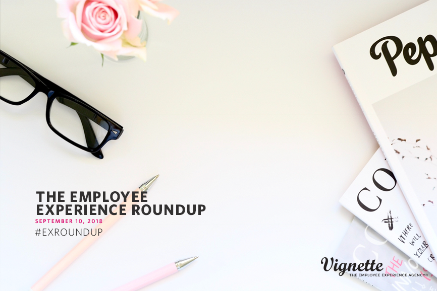 Employee-Experience-Roundup-Blog-9.10.2018.png