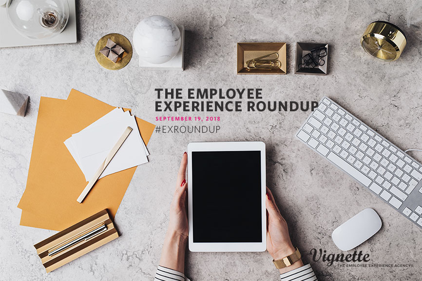 Employee-experience-Roundup-Blog-Header-9.19.2018.jpg