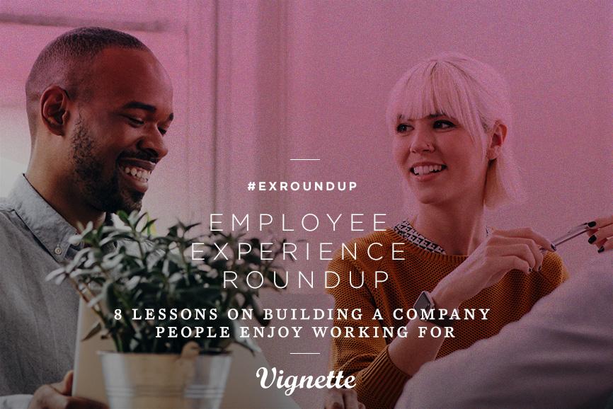 Employee-Experience-Roundup-Vignette-2-22-19-.jpg