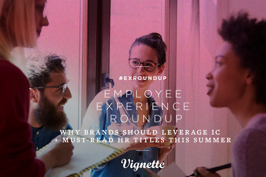 Employee-experience-Roundup-Why-Brands-Should-Leverage-Internal-Comms-What-Mak-Employer-Brands-Consistently-Attractive-1.jpg