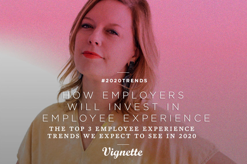 Top_3_Employee_Experience_Trends_for_2020_Vignette.jpg