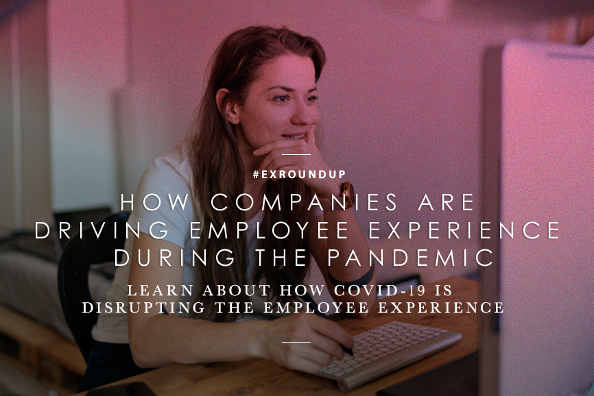 How-companies-are-driving-employee-experience-during-the-Pandemic.png